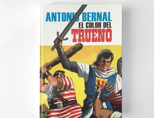 Antonio Bernal, el color del Trueno: las portadas de El Capitán Trueno