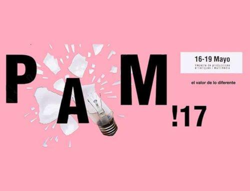 PAM!17, quinta edición de la Muestra de Producciones Artísticas y Multimedia