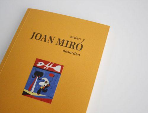 Imprimimos el catálogo del Joan Miró más rebelde para el IVAM