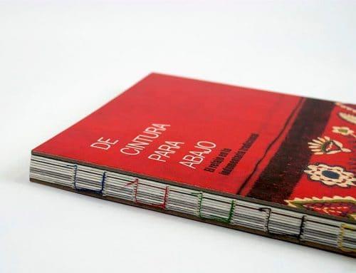 De cintura para abajo: un libro sobre indumentaria tradicional